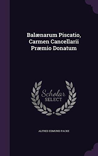 Balænarum Piscatio, Carmen Cancellarii Præmio Donatum
