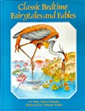 Classic Bedtime Fairy Tales and Fables (051766187X) by Dalmais, Anne-Marie