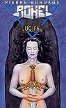 Le Cycle de Lucifal, tome 5 : Lucifal