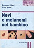 img - for Nevi e melanomi nel bambino book / textbook / text book