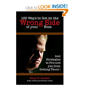 100 Ways to Get on the Wrong Side of Your.