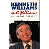 Just Williams: An Autobiographyby Kenneth Williams