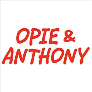 Opie & Anthony, January 22, 2009 Radio/TV Program