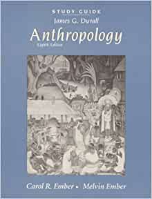 Anthropology Study Guide - General Education 101 with ...