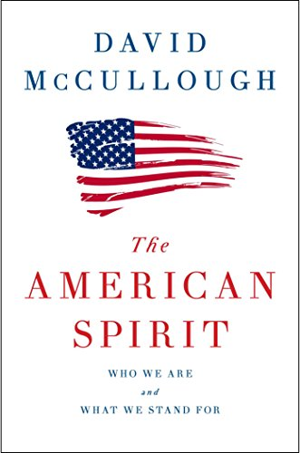 Book Cover: The American Spirit: Who We Are and What We Stand For