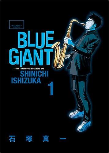 ついに最終回!漫画『BLUE GIANT』で熱いジャズを聴け!