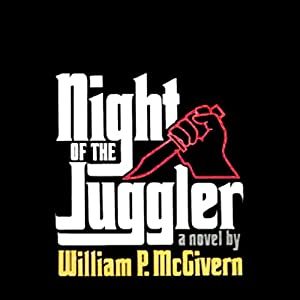 Night of the Juggler | [William P. McGivern]