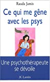 img - for Ce qui me g ne avec les psys book / textbook / text book