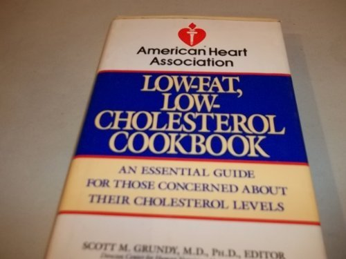 american-heart-association-low-fat-low-cholesterol-cookbook-an-essential-guide-for-those-concerned-a