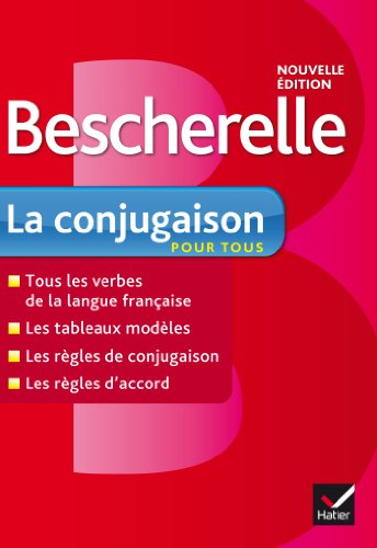 Bescherelle. La conjugaison pour tous (Edizione Francese)