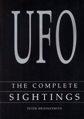 UFO : The Complete Sightings