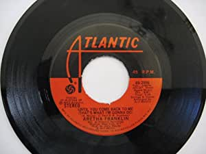 until you come back to me / if you don't think 45 rpm single
