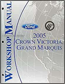 2005 crown victoria & grand marquis repair shop manual ... fuse box diagram for 1996 mercury grand marquis