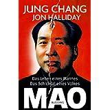 """Mao: Das Leben eines Mannes, das Schicksal eines Volkesvon """"Jung Chang"""""""