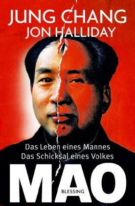Mao. Das Leben eines Mannes, das Schicksal eines Volkes