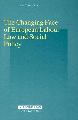 The Changing Face of EUropean Labour Law and Social Policy (Studies in Employment and Social Policy Set)