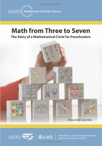 Amazon.com: Math from Three to Seven: The Story of a Mathematical Circle for Preschoolers (MSRI Mathematical Circles Library) (9780821868737): Alexander Zvonkin: Books
