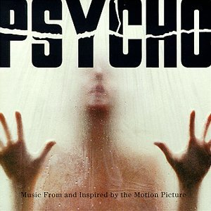Danny Elfman - Psycho: Music from and Inspired by the Motion Picture - Zortam Music