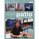 Planet Patio: Stylish Outdoor Living ~ Diarmuid Gavin