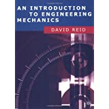 An Introduction to Engineering Mechanicsby David Reid