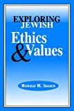 Exploring Jewish Ethics and Values