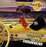 Hard Rock Cafe: Rockin Down the Highway