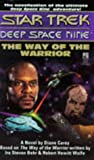 img - for The Way of the Warrior (Star Trek Deep Space Nine) book / textbook / text book