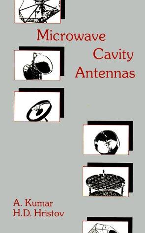 Microwave Cavity Antennas (The Artech House Antenna Library)