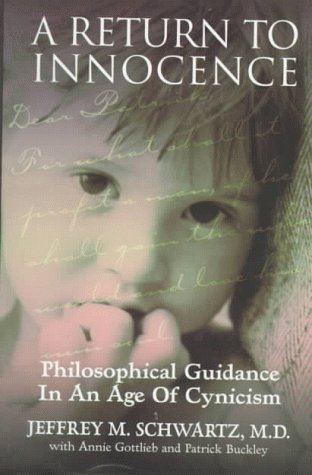 A Return to Innocence: Philosophical Guidance in an Age of Cynicism