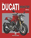 [(The Ducati Monster Bible : New Updated & Revised Edition)] [By (author) Ian Falloon] published on (September, 2014)