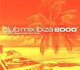 Various Artists Club Mix Ibiza 2000