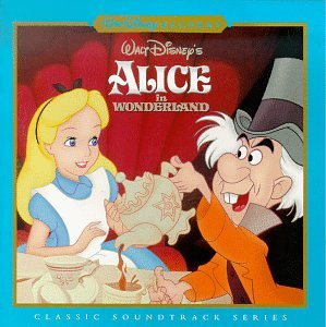 Sammy Fain, Bob Hilliard - Walt Disney's Alice In Wonderland: Classic