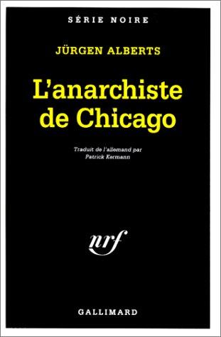 L'anarchiste de Chicago