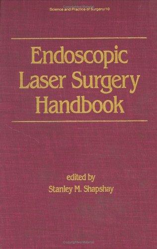 Endoscopic Laser Surgery Handbook (Studies In Profertility Series)