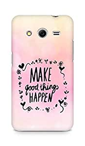 AMEZ make good things happen Back Cover For Samsung Galaxy Core 2