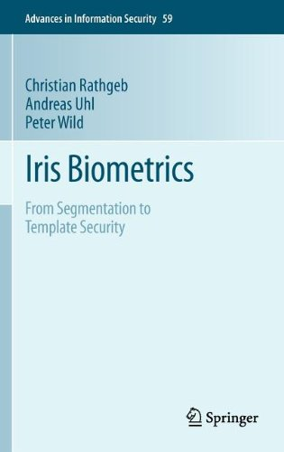 Iris Biometrics: From Segmentation to Template Security (Advances in Information Security)