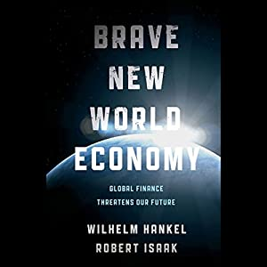 Brave New World Economy Audiobook