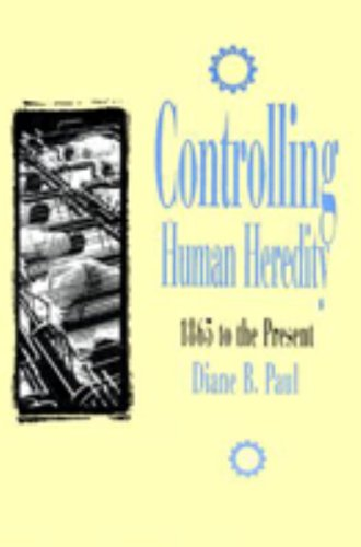 Controlling Human Heredity  Control of Nature Human Heredity
