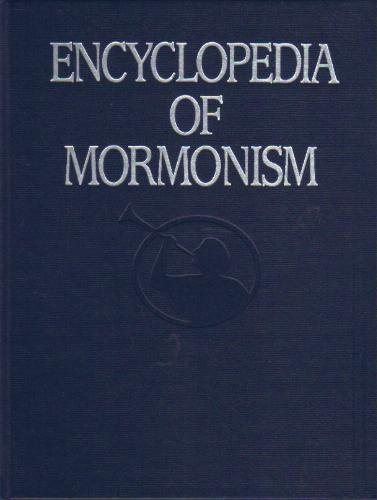 Encyclopedia of Mormonism: The History, Scripture, Doctrine, and Procedure of the Church of Jesus Christ of Latter-day Saints, Vol. 3: N-S PDF
