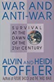War and Anti-War: Survival at the Dawn of the 21st Century (0788151770) by Alvin Toffler