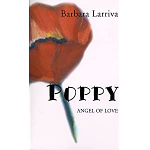 """Poppy: Angel of Love"" by Barbara Larriva :Book Review"