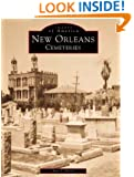 New Orleans Cemeteries (Images of America: Louisiana)