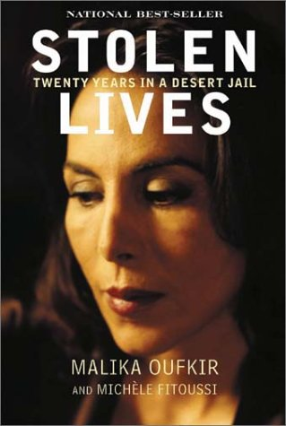 Stolen Lives by Malika Oufkir and Michele Fitoussi