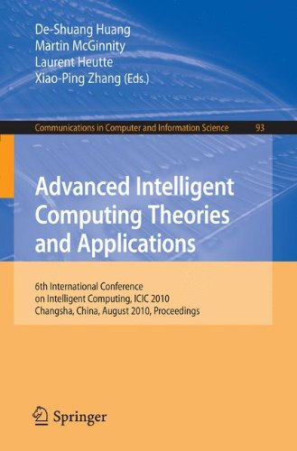 Advanced Intelligent Computing. Theories and Applications: 6th International Conference on Intelligent Computing, Changsha, China, August 18-21, 2010. Proceedings