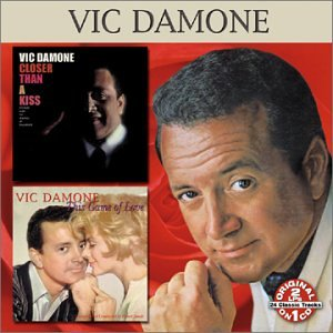 Vic Damone - Closer Than A Kiss / This Game Of Love - Zortam Music