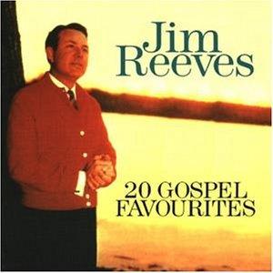 Jim Reeves - 20 Gospel Favourites - Zortam Music
