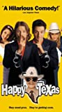 Happy, Texas [VHS]