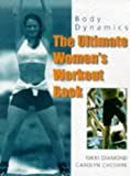img - for Body Dynamics: Ultimate Women's Workout Book book / textbook / text book