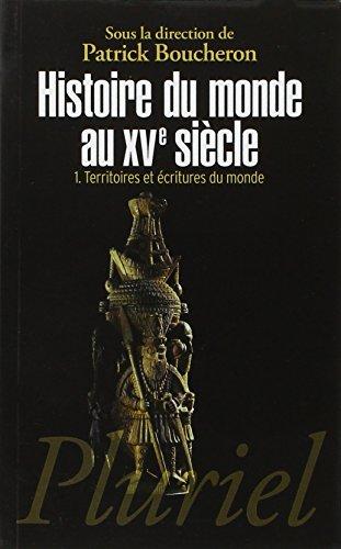 histoire-du-monde-au-xve-siecle-tome-1-territoires-et-ecritures-du-monde