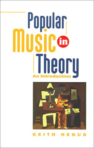 Popular Music in Theory: An Introduction (Music Culture)
